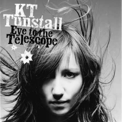 Bestselling Music (2006) - Eye To The Telescope by KT Tunstall