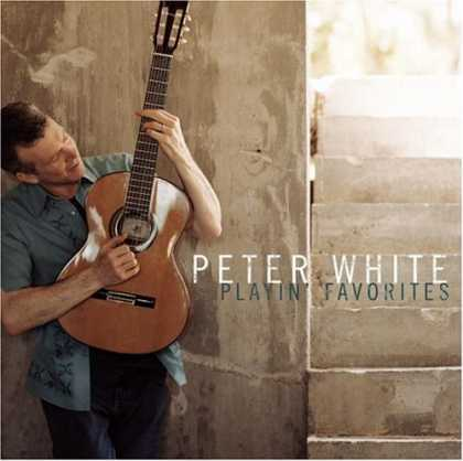Bestselling Music (2006) - Playin' Favorites by Peter White