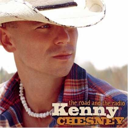 Bestselling Music (2006) - The Road and the Radio by Kenny Chesney