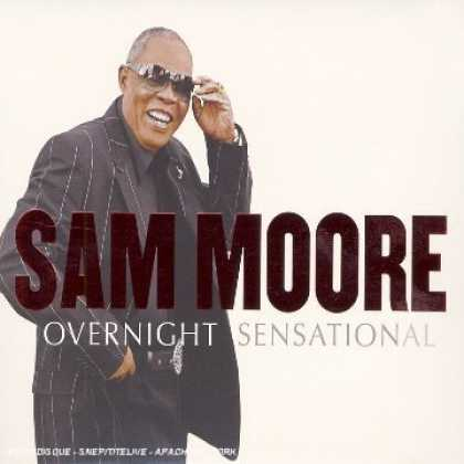 Bestselling Music (2006) - Overnight Sensational by Sam Moore