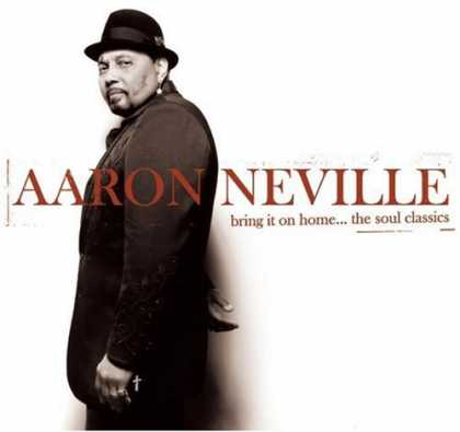 Bestselling Music (2006) - Bring It on Home... The Soul Classics by Aaron Neville