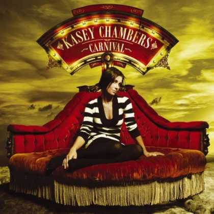 Bestselling Music (2006) - Carnival by Kasey Chambers