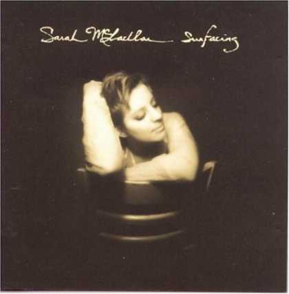 Bestselling Music (2006) - Surfacing by Sarah McLachlan