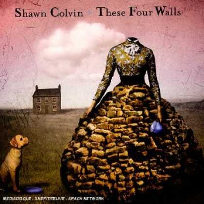 Bestselling Music (2006) - These Four Walls by Shawn Colvin