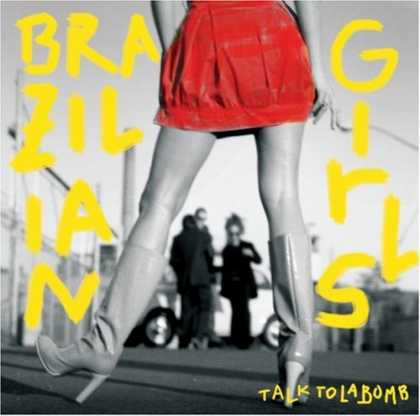Bestselling Music (2006) - Talk to La Bomb by Brazilian Girls