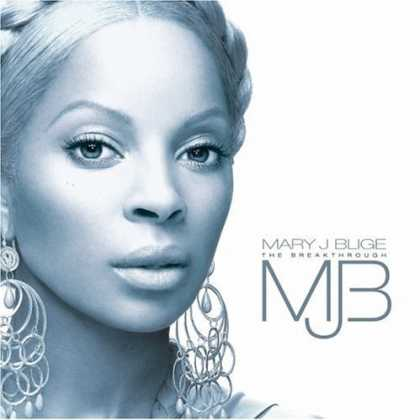 Bestselling Music (2006) - The Breakthrough by Mary J. Blige