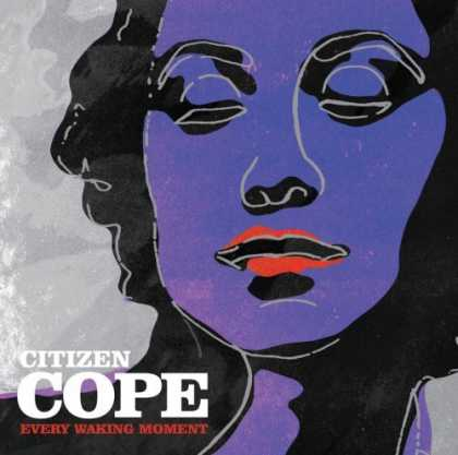 Bestselling Music (2006) - Every Waking Moment by Citizen Cope