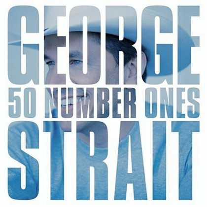 Bestselling Music (2006) - 50 Number Ones by George Strait