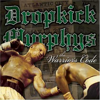 Bestselling Music (2006) - The Warrior's Code by Dropkick Murphys