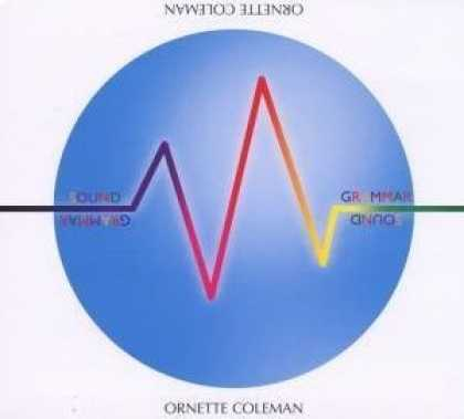 Bestselling Music (2006) - Sound Grammar by Ornette Coleman
