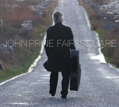 Bestselling Music (2006) - Fair & Square by John Prine