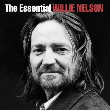 Bestselling Music (2006) - The Essential Willie Nelson by Willie Nelson