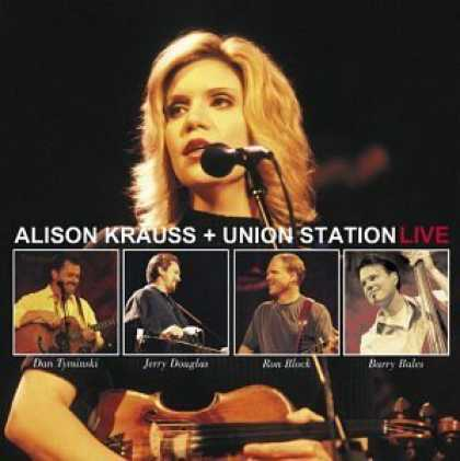 Bestselling Music (2006) - Alison Krauss & Union Station - Live by Alison Krauss & Union Station