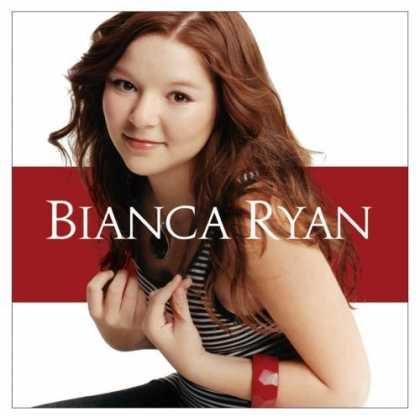 Bestselling Music (2006) - Bianca Ryan by Bianca Ryan