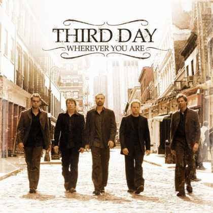 Bestselling Music (2006) - Wherever You Are by Third Day