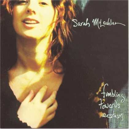 Bestselling Music (2006) - Fumbling Towards Ecstasy by Sarah McLachlan