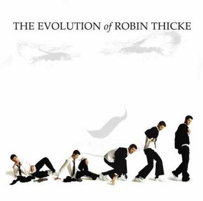 Bestselling Music (2006) - The Evolution of Robin Thicke by Robin Thicke