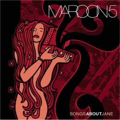 Bestselling Music (2006) - Songs About Jane by Maroon 5