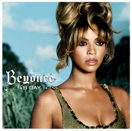 Bestselling Music (2006) - B'day by Beyoncé