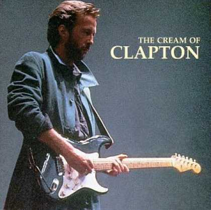 Bestselling Music (2006) - The Cream of Clapton by Eric Clapton