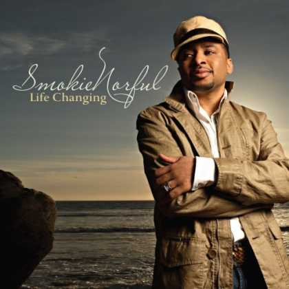 Bestselling Music (2006) - Life Changing by Smokie Norful