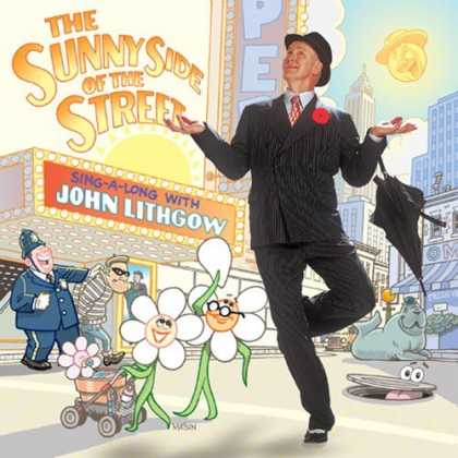 Bestselling Music (2006) - The Sunny Side of the Street by John Lithgow