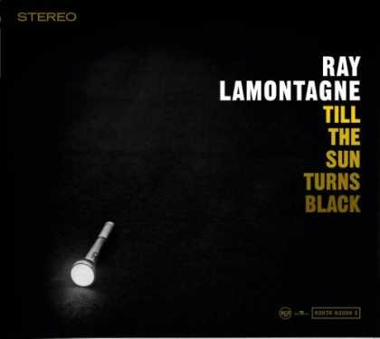 Bestselling Music (2006) - Till the Sun Turns Black by Ray LaMontagne