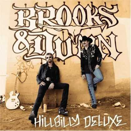 Bestselling Music (2006) - Hillbilly Deluxe by Brooks & Dunn
