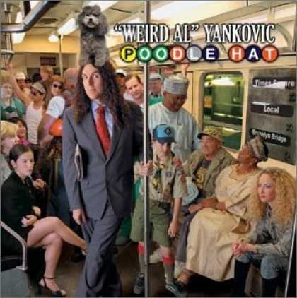 "Bestselling Music (2006) - Poodle Hat by ""Weird Al"" Yankovic"