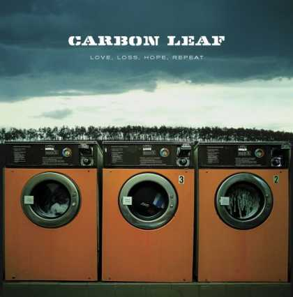 Bestselling Music (2006) - Love, Loss, Hope, Repeat by Carbon Leaf