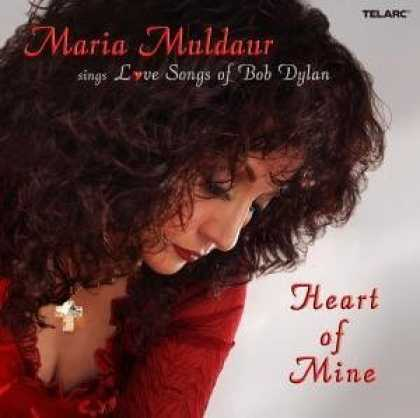 Bestselling Music (2006) - Heart of Mine: Love Songs of Bob Dylan by Maria Muldaur