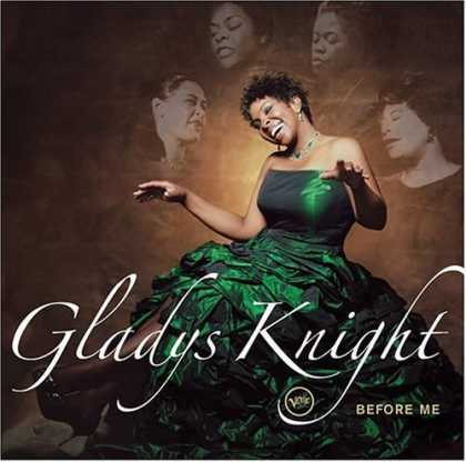 Bestselling Music (2006) - Before Me by Gladys Knight