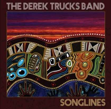 Bestselling Music (2006) - Songlines by The Derek Trucks Band