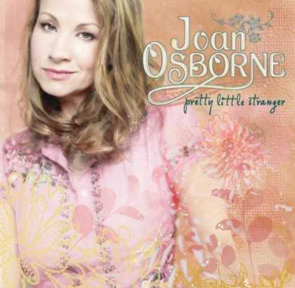 Bestselling Music (2006) - Pretty Little Stranger by Joan Osborne