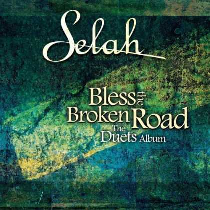 Bestselling Music (2006) - Bless the Broken Road: The Duets Album by Selah