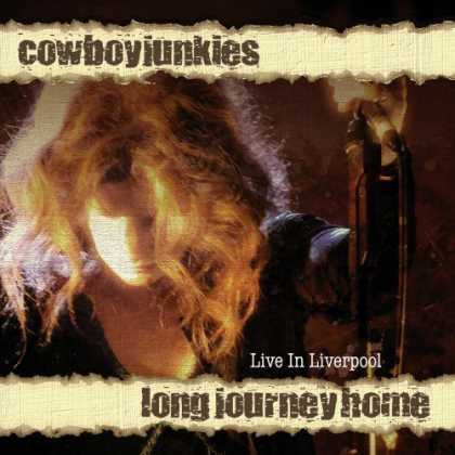 Bestselling Music (2006) - Long Journey Home by Cowboy Junkies