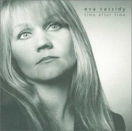 Bestselling Music (2006) - Time After Time by Eva Cassidy