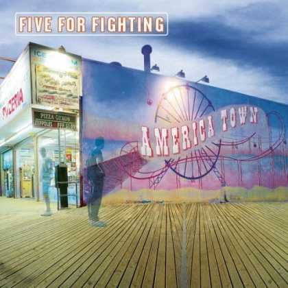 Bestselling Music (2006) - America Town by Five for Fighting