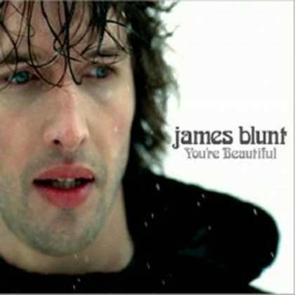 Bestselling Music (2006) - You're Beautiful by James Blunt