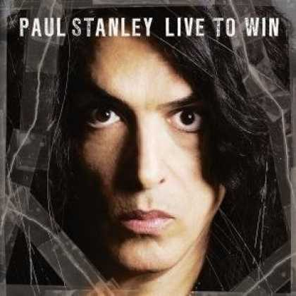 Bestselling Music (2006) - Live to Win by Paul Stanley