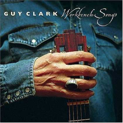 Bestselling Music (2006) - Workbench Songs by Guy Clark