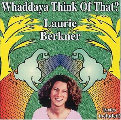 Bestselling Music (2006) - Whaddaya Think of That? by Laurie Berkner