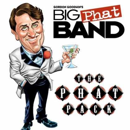 Bestselling Music (2006) - The Phat Pack by Gordon Goodwin's Big Phat Band