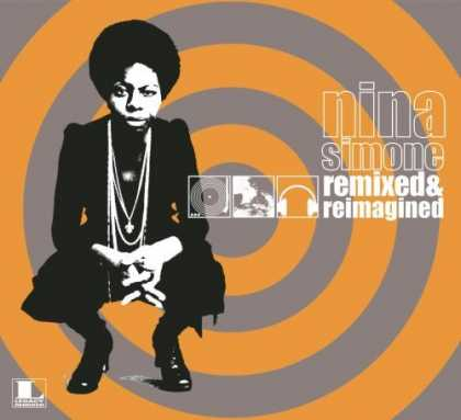 Bestselling Music (2006) - Remixed & Re-Imagined by Nina Simone