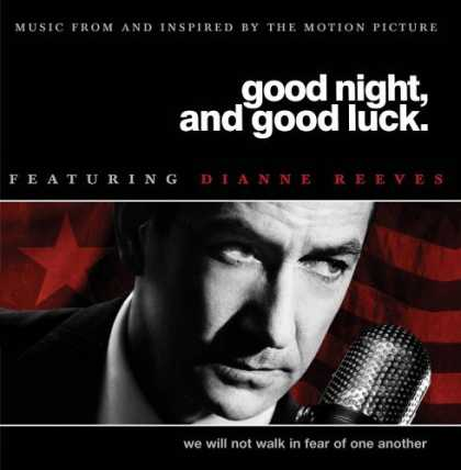 Bestselling Music (2006) - Good Night, And Good Luck by Dianne Reeves