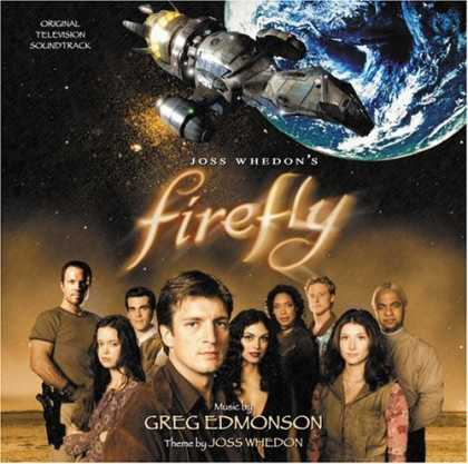 Bestselling Music (2006) - Firefly (Original Television Soundtrack) by Greg Edmonson (Composer)
