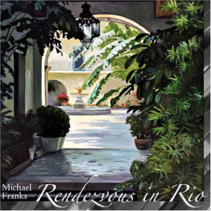 Bestselling Music (2006) - Rendezvous in Rio by Michael Franks