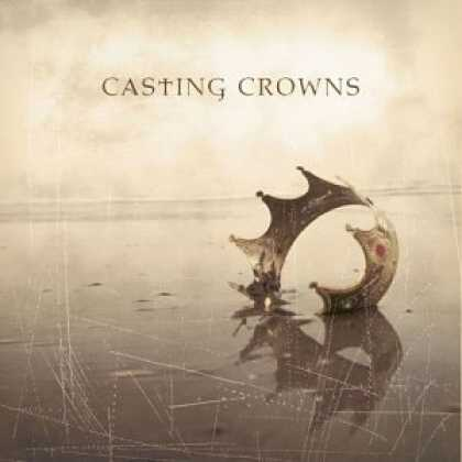 Bestselling Music (2006) - Casting Crowns by Casting Crowns