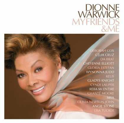 Bestselling Music (2006) - My Friends & Me by Dionne Warwick