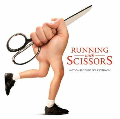 Bestselling Music (2006) - Running With Scissors by Original Soundtrack